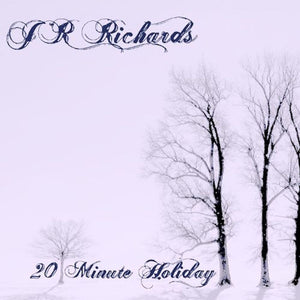 20 Minute Holiday (Digital EP)
