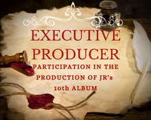 Load image into Gallery viewer, Be an Official 'Executive Producer' on JR's Next (10th) Album!