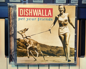 Pet Your Friends CD - Dishwalla (JR's Private Collection)