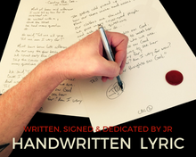 Load image into Gallery viewer, Handwritten Lyric (written, signed & dedicated by J.R. )