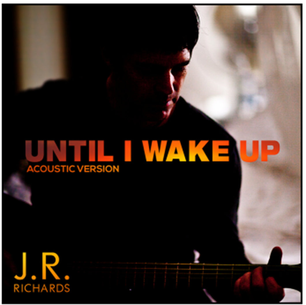 Until I Wake Up - Solo Acoustic (Digital Single)
