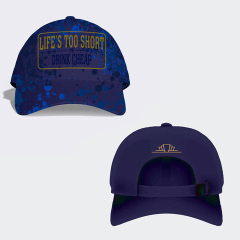 Baseball Cap (Staff Customs) 'Life's Too Short'