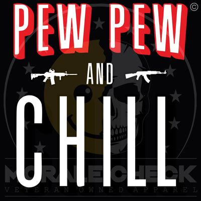 Pew Pew & Chill | T-Shirt