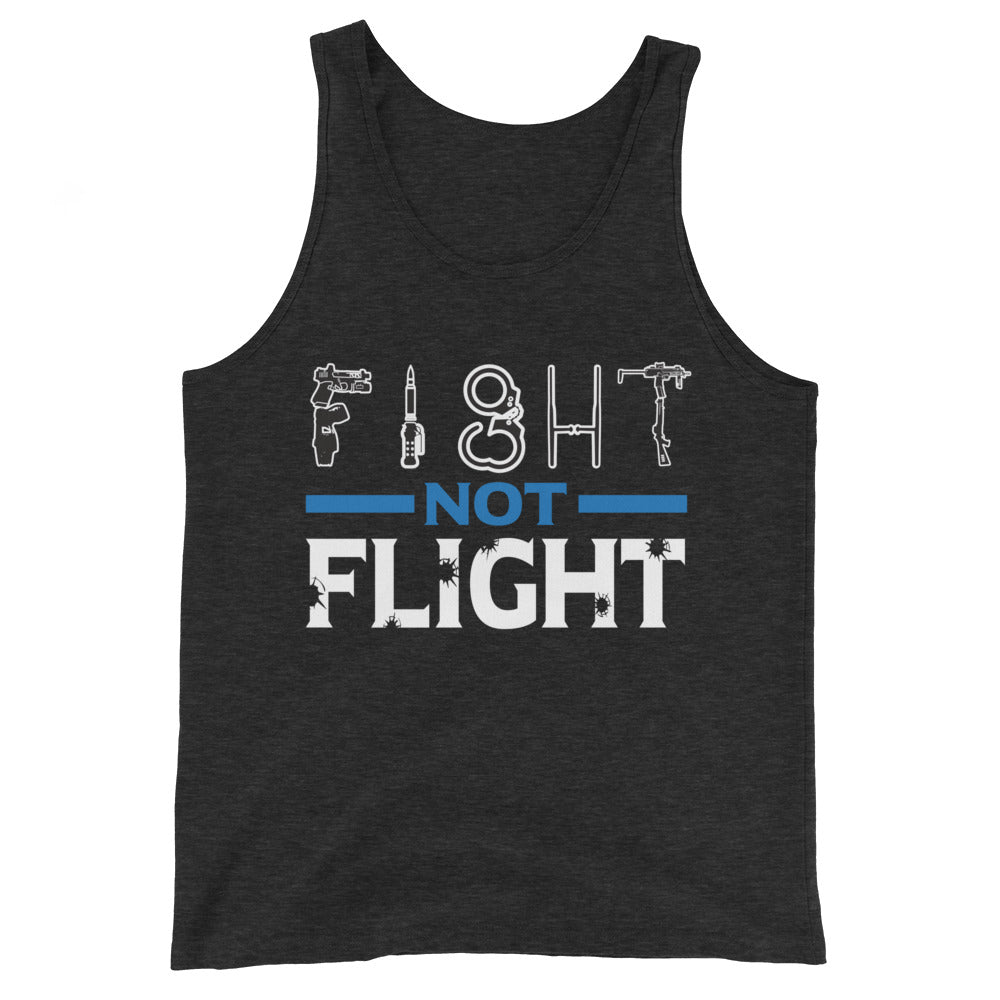 Fight Not Flight | Tank Top