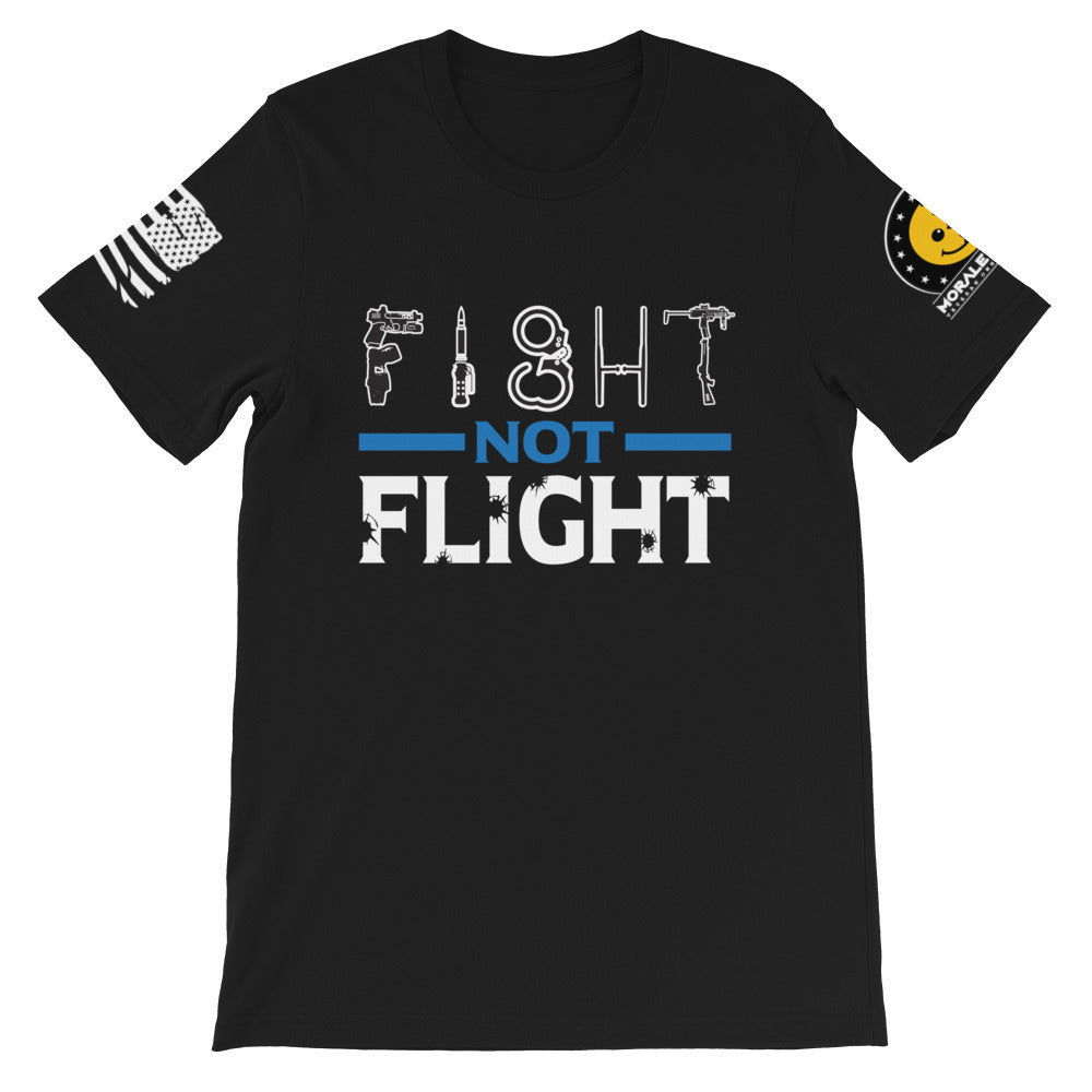 Fight Not Flight | T-Shirt