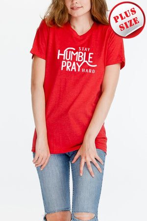 """Stay Humble , Pray Hard"" Graphic Tee"