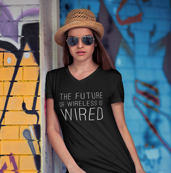 The Future of Wireless is Wired Women's V-Neck Tee - Let's Set the Stage