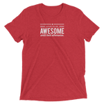 Assume You Are Awesome Until Told Otherwise Premium Tee - Let's Set the Stage