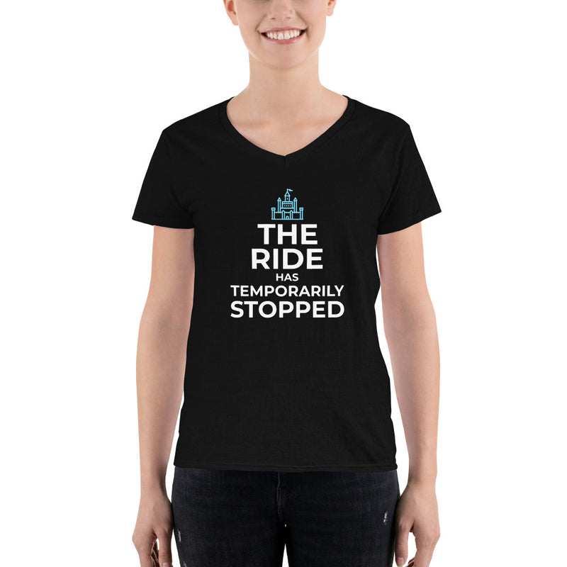 The Ride has Temporarily Stopped Women's V-neck Tee - Let's Set the Stage