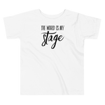 The World is my Stage Tee - Let's Set the Stage