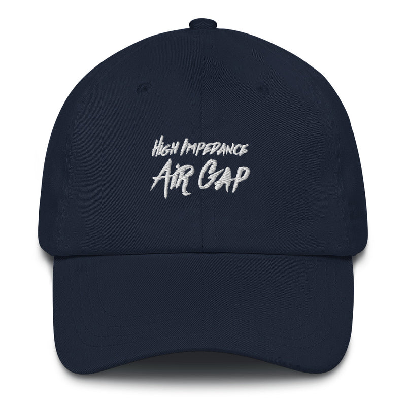 High Impedance Air Gap Dad Hat - Let's Set the Stage
