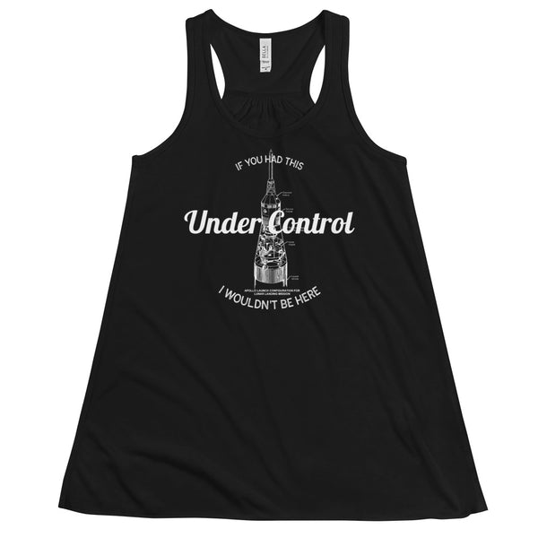 If You Had This Under Control, I Wouldn't Be Here Women's Flowy Racerback Tank