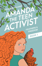 Load image into Gallery viewer, Amanda the Teen Activist - Feathers and Freedom
