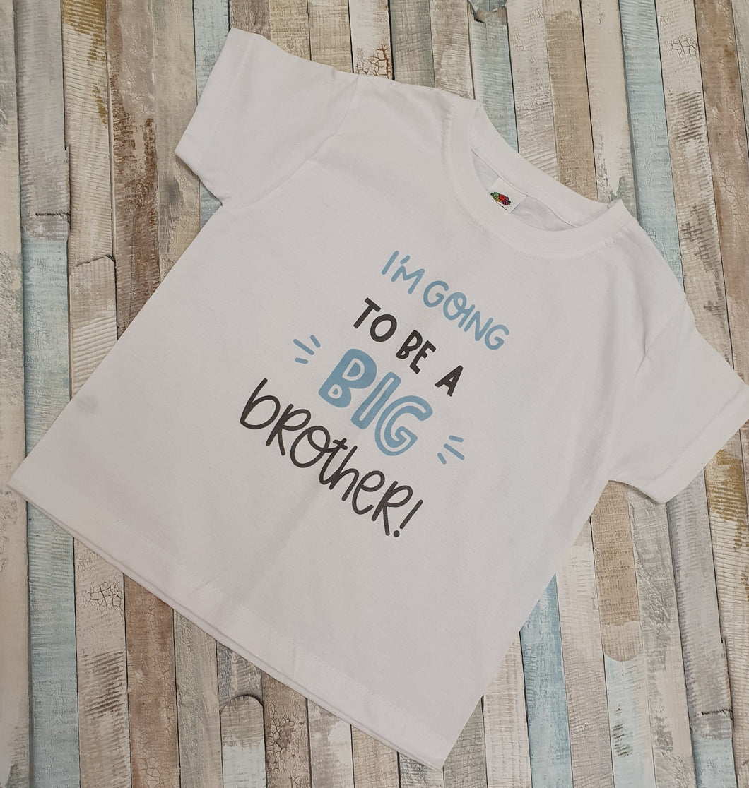 Im going to be a big brother/sister boys / girls t shirt