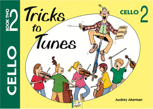 Tricks to Tunes Cello Series