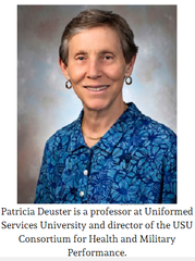 Patricia Deuster is a professor at Uniformed Services University and director of the USU Consortium for Health and Military Performance.