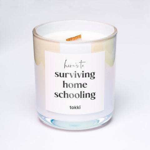 here's to surviving homeschooling candle