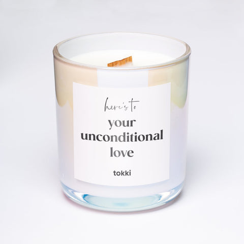 here's to your unconditional love candle