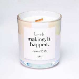 here's to making. it. happen - class of 2020 candle