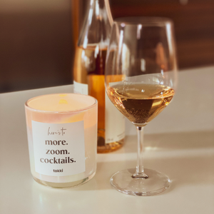 here's to more. zoom. cocktails. Tokki candle