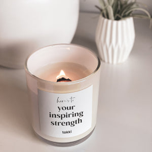 here's to your inspiring strength candle