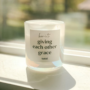 here's to giving each other grace