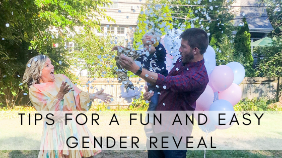 Tips for a Fun and Easy Gender Reveal