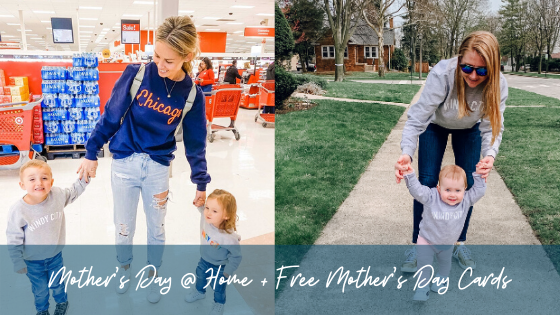 5 Ways to Celebrate Mother's Day @ Home + Free Mother's Day Cards