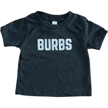 Load image into Gallery viewer, Burbs T-Shirt
