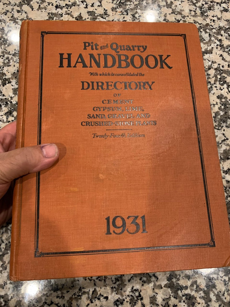 1931 Pit and Quarry Handbook