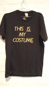 This is My Costume Tee L