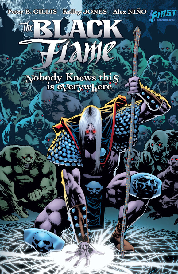 Black Flame: Nobody Knows This Is Everywhere