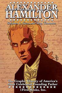 The Graphic History of America's Most Celebrated Founding Father Alexander Hamilton Bilingual Edition