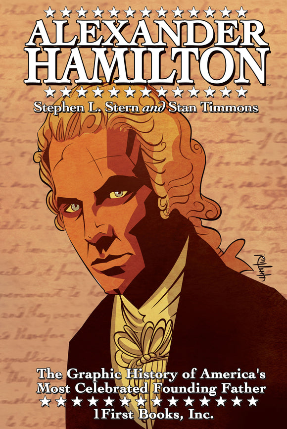 The Graphic History of America's Most Celebrated Founding Father Alexander Hamilton English Edition Hardcover