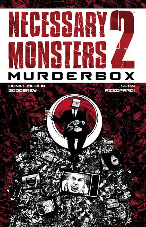 Necessary Monsters Volume 2 Murderbox