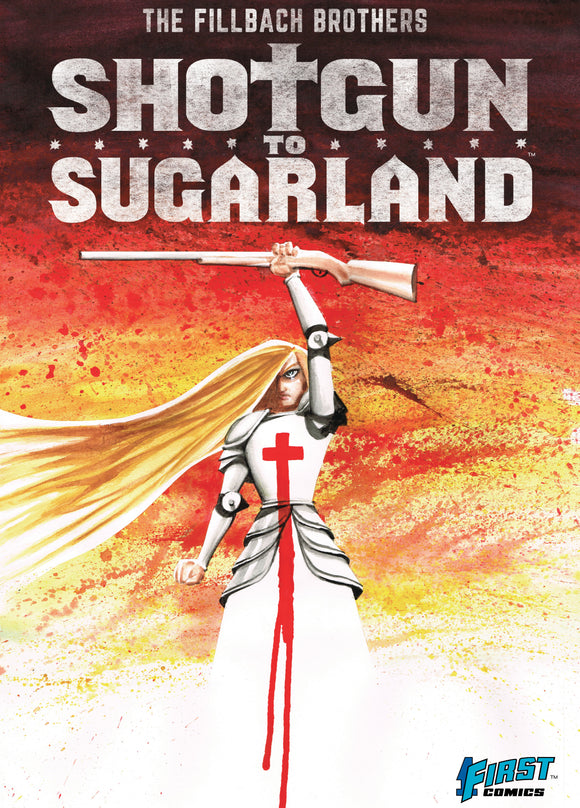 Shotgun To Sugarland Hardcover