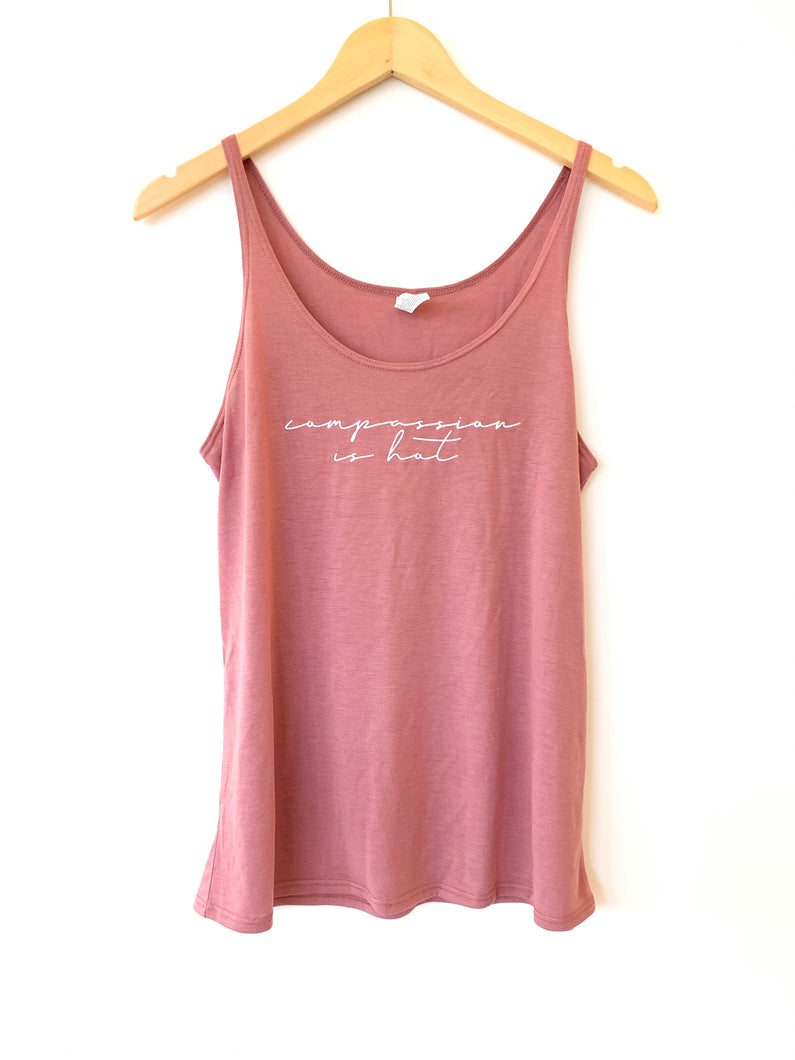Compassion is Hot Slouchy Tank