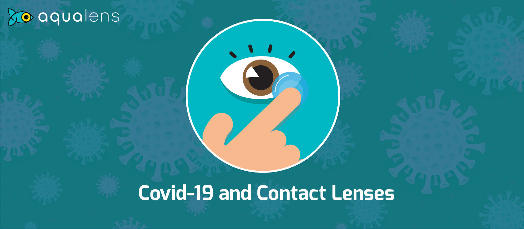 Wearing Contact Lenses During Covid-19