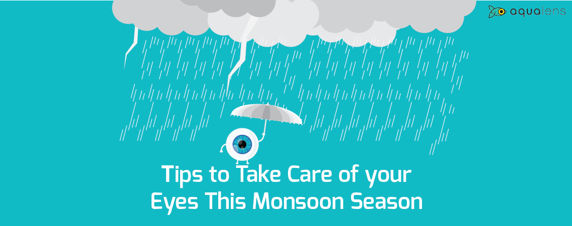 This Monsoon Season Take Care of Your Eyes With These Simple Eye Care Tips