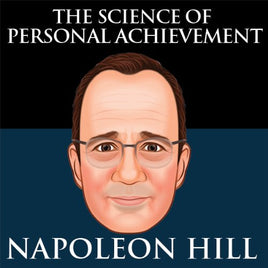 The Science of Personal Achievement by Napoleon Hill
