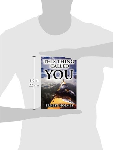 This Thing Called You: Ernest Holmes: 9789562915465: Amazon.com: Books