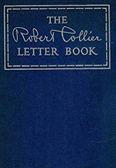 Amazon.com: The Robert Collier Letter Book eBook: Robert Collier: Books