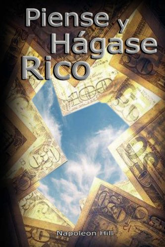 Piense y Hagase Rico: Napoleon Hill: 9789562914277: Amazon.com: Books