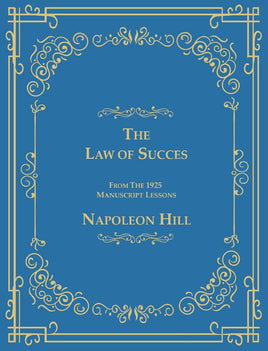 The Law of Success From The 1925 Manuscript Lessons: Napoleon Hill: 9781684113323: Amazon.com: Books