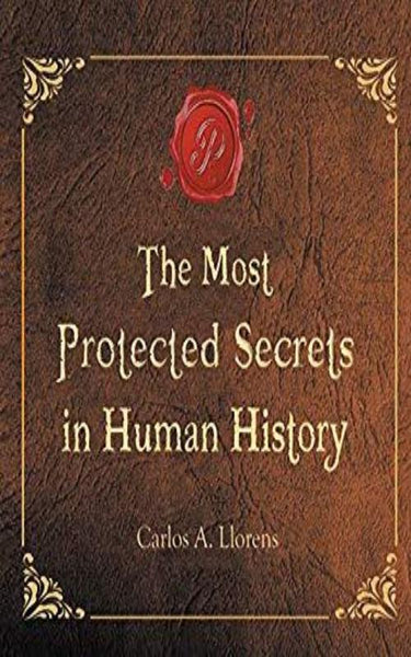 The Most Protected Secrets in Human History