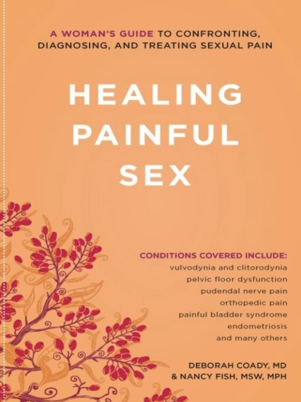 Healing Painful Sex: Deborah Coady, MD and Nancy Fish MSW, MPH