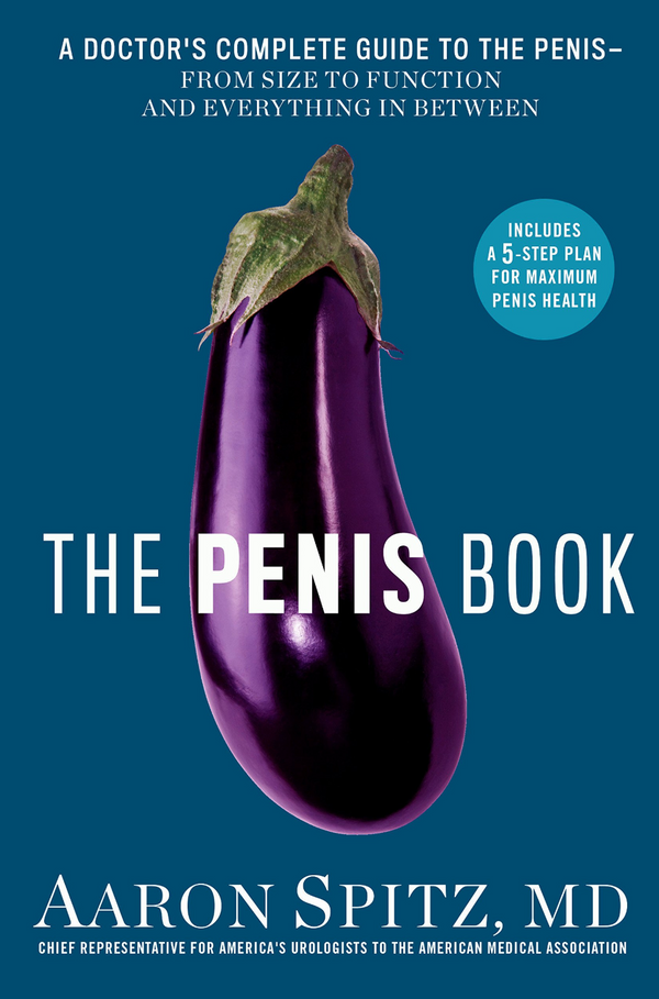 The Penis Book: Aaron Spitz, MD