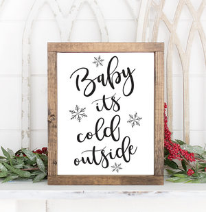 Baby It's Cold Outside Christmas Printable