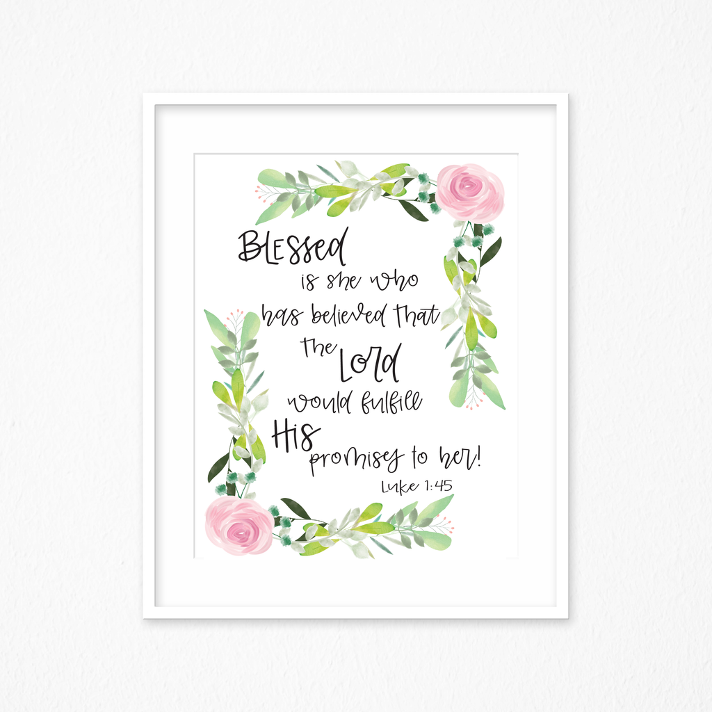 Blessed is She Scripture Sign