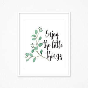 Watercolor Prints, Watercolor Art, Enjoy the Little Things Sign